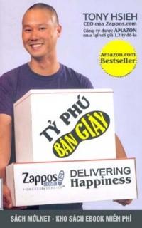 Tải ebook Tỷ phú bán giày - Tony Hsieh PDF/PRC/EPUB/MOBI miễn phí