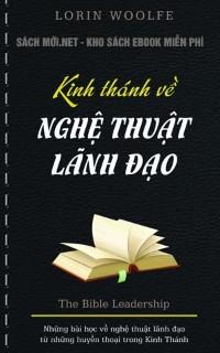 Tải ebook Kinh thánh về nghệ thuật lãnh đạo ebook PDF/PRC/EPUB/MOBI