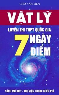 Tải sách 7 Ngày 7 Điểm Vật Lý thầy Chu Văn Biên PDF
