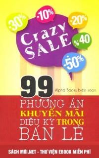Tải ebook 99 Phương Án Khuyến Mãi Diệu Kỳ Trong Bán Lẻ PDF/PRC/EPUB/MOBI