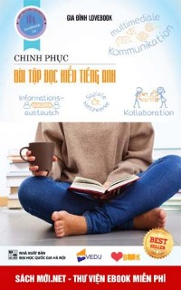 Tải ebook Chinh phục bài tập đọc hiểu tiếng Anh PDF