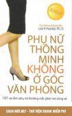 Tải ebook Phụ Nữ Thông Minh Không Ở Góc Văn Phòng PDF/PRC/EPUB/MOBI