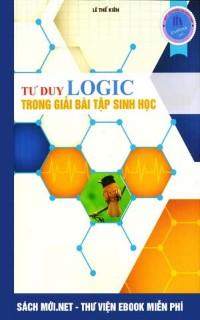 Tải ebook Tư duy logic trong giải bài tập Sinh học PDF