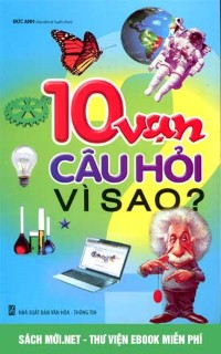 Tải ebook 10 Vạn Câu Hỏi Vì Sao PDF/PRC/EPUB/MOBI