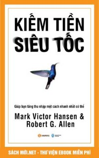 Tải ebook Kiếm Tiền Siêu Tốc PDF/PRC/EPUB/MOBI