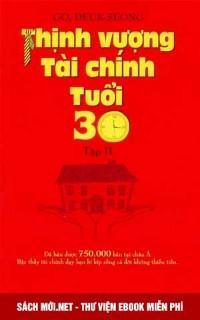 Tải ebook Thịnh Vượng Tài Chính Tuổi 30 - Tập 2 PDF/PRC/EPUB/MOBI