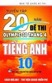 Tải Tuyển tập 20 năm đề thi Olympic tiếng Anh 10 PDF