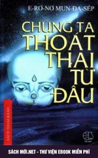 Tải Ebook Chúng Ta Thoát Thai Từ Đâu PDF/PRC/EPUB/MOBI