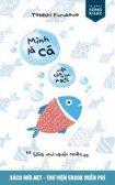 Download sách Mình Là Cá Việc Của Mình Là Bơi PDF/PRC/EPUB/MOBI